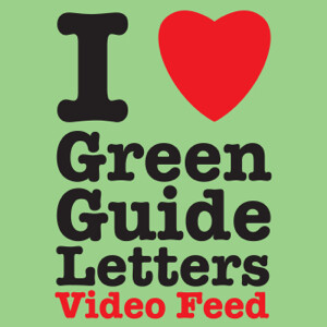 I Love Green Guide Letters VIDEO FEED! with Steele Saunders