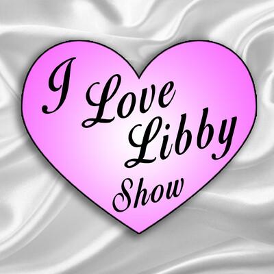 I Love Libby Show