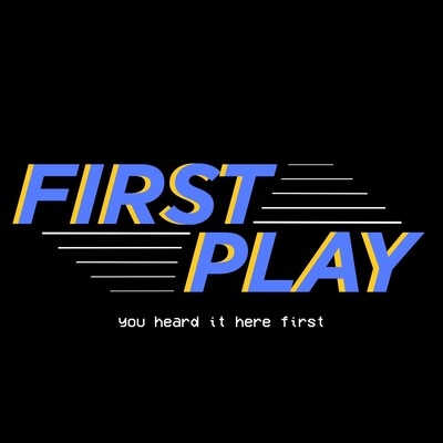 First Play Podcast