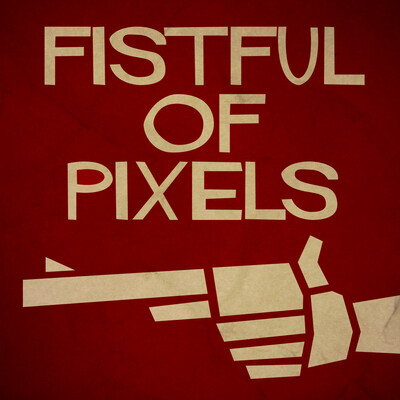 Fistful of Pixels