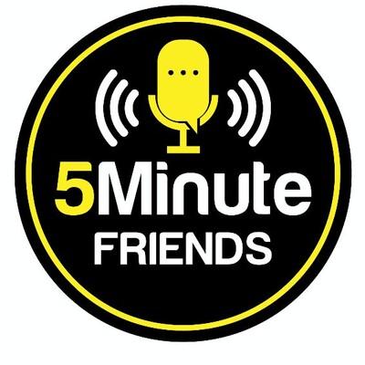 Five Minute Friends