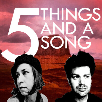 Five Things And A Song