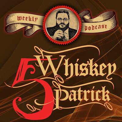 Five Whiskey Patrick