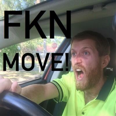 FKN Move!