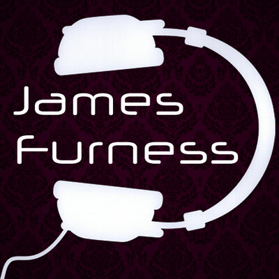James Furness Podcast