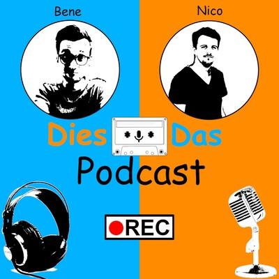 Dies Das Podcast