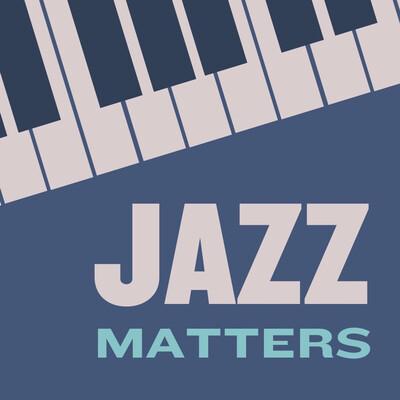 Jazz Matters