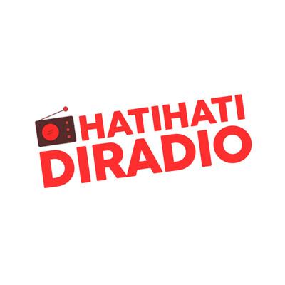 Hati-Hati di Radio
