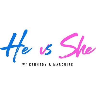 He vs She Podcast