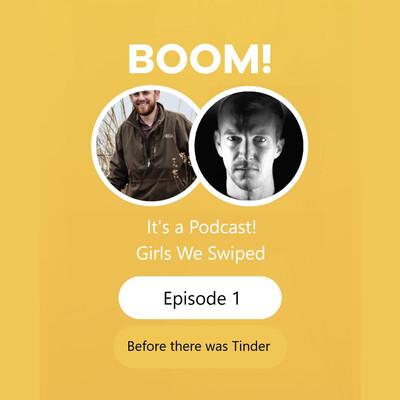 Girls We Swiped Podcast