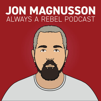 Jon Magnusson's Always a Rebel