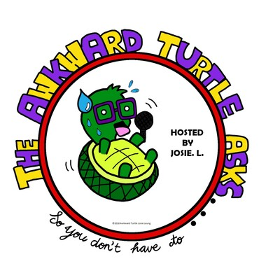 Awkward Turtle Asks...So You Don't Have To