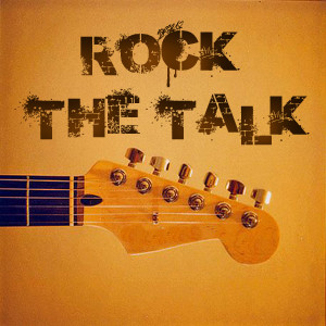 Rock the Talk