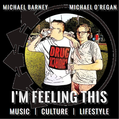 I'm Feeling This: Music, Culture and Lifestyle