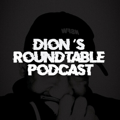 Dion's RoundTable Podcast