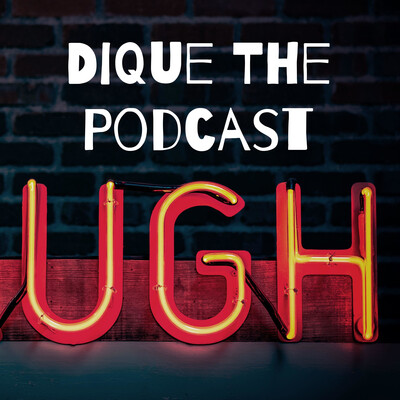 Dique The Podcast