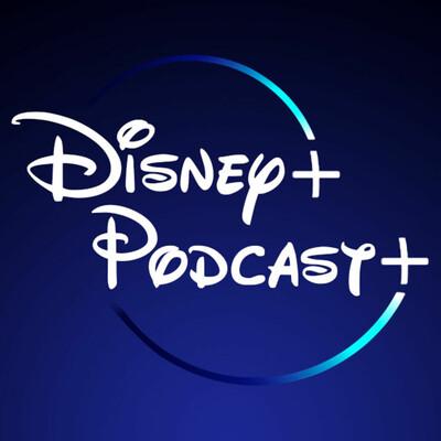 Disney+Podcast+