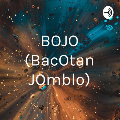 BOJO (BacOtan JOmblo)