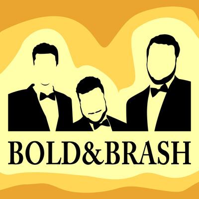 Bold & Brash Podcast