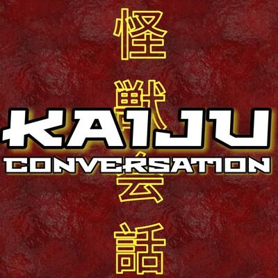 Kaiju Conversation