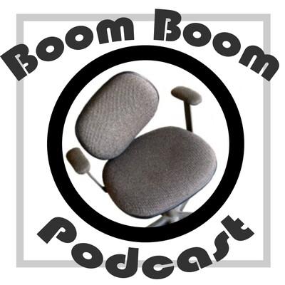 Boom Boom Podcast