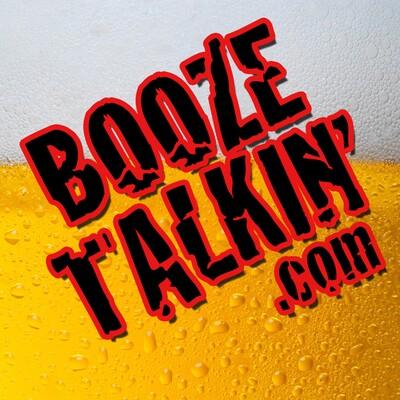 Booze Talkin'