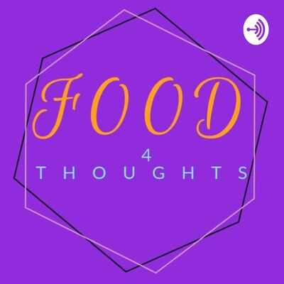 Food 4 Thoughts