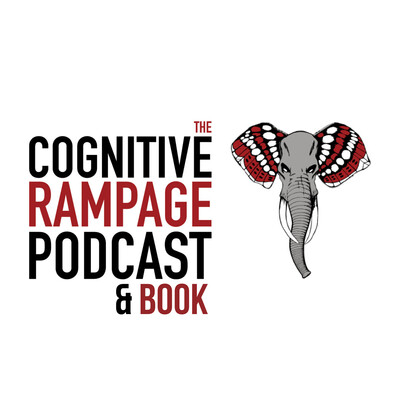 COGNITIVE RAMPAGE NETWORK - 5 SHOWS ON 1 PODCAST