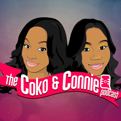 Coko & Connie Podcast