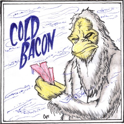 Cold Bacon