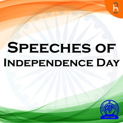 Speeches of Independence Day
