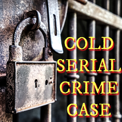 Cold Serial Crime Case