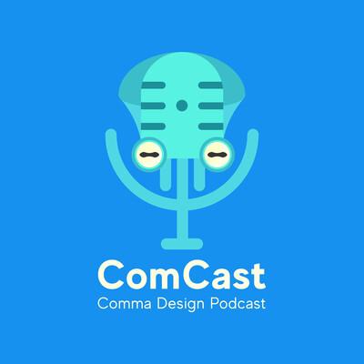 ComCast (Comma Podcast)