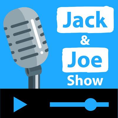 Jack and Joe Show