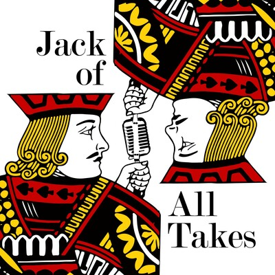 Jack of All Takes