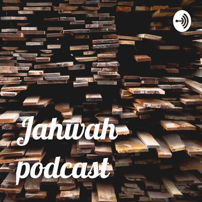 Jahwah podcast