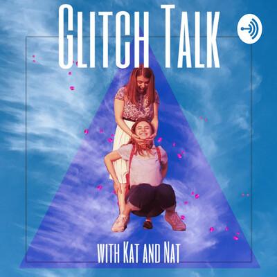 Glitch Talk