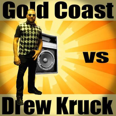Gold Coast vs Drew Kruck