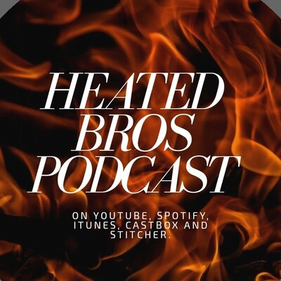 Heated Bros
