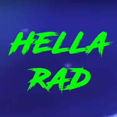 Hella Rad