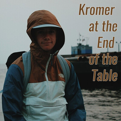 Kromer at the End of the Table