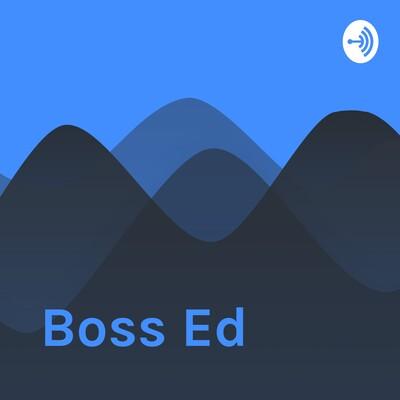 Boss Ed