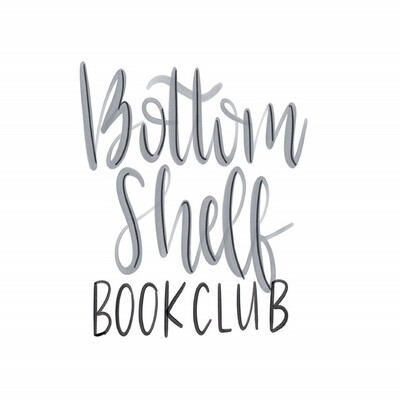 Bottom Shelf Book Club Podcast