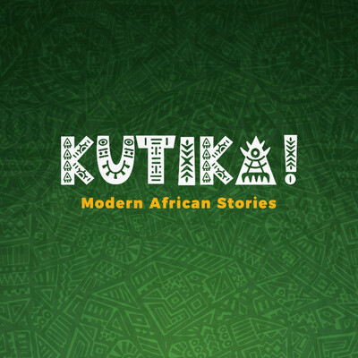 Kutika! - Modern African Stories