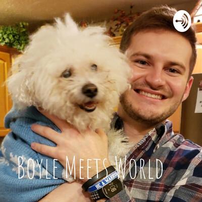 Boyle Meets World