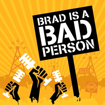 Brad is a Bad Person