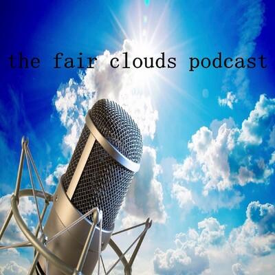Fair Clouds