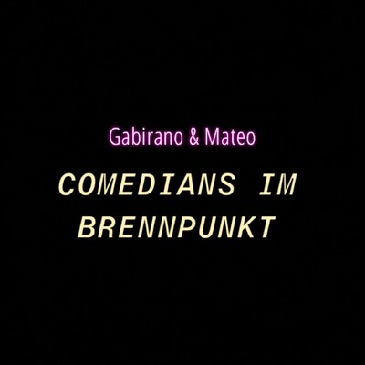 Comedians im Brennpunkt