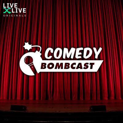 Comedy Bombcast