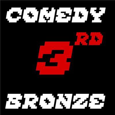 Comedy Bronze